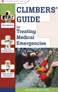 Cover Climbers' Guide to Treating Medical Emergencies