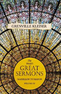 Cover The World's Great Sermons - Massillon To Mason - Volume III