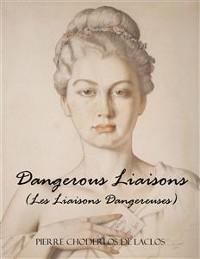 Cover Dangerous Liaisons (Les Liaisons Dangereuses)