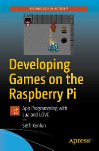 Cover Developing Games on the Raspberry Pi