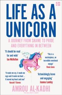 Cover Unicorn: The Memoir of a Muslim Drag Queen