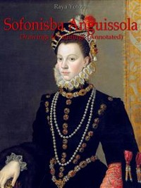 Cover Sofonisba Anguissola: Drawings & Paintings (Annotated)
