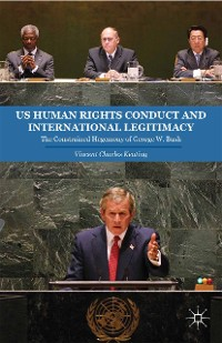 Cover US Human Rights Conduct and International Legitimacy