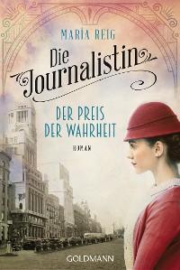 Cover Die Journalistin - Der Preis der Wahrheit