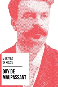 Cover Masters of Prose - Guy de Maupassant
