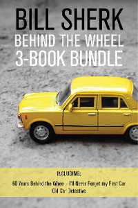 Cover Bill Sherk Behind the Wheel 3-Book Bundle