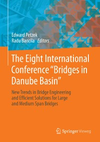 """Cover The Eight International Conference """"Bridges in Danube Basin"""""""