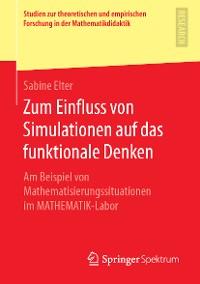 Cover Zum Einfluss von Simulationen auf das funktionale Denken