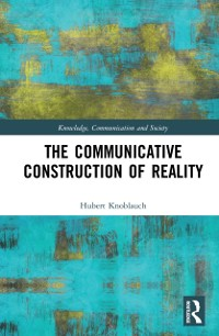Cover Communicative Construction of Reality