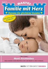 Cover Familie mit Herz 53 - Familienroman