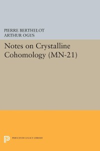 Cover Notes on Crystalline Cohomology. (MN-21)