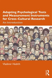 Cover Adapting Psychological Tests and Measurement Instruments for Cross-Cultural Research