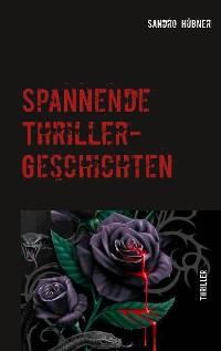 Cover Spannende Thriller-Geschichten