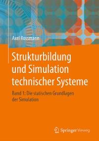 Cover Strukturbildung und Simulation technischer Systeme Band 1