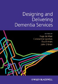 Cover Designing and Delivering Dementia Services
