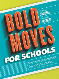 Cover Bold Moves for Schools