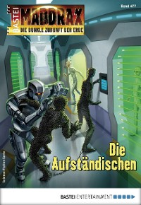 Cover Maddrax 477 - Science-Fiction-Serie