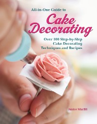 Cover All-in-One Guide to Cake Decorating