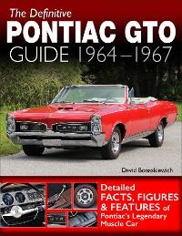 Cover The Definitive Pontiac GTO Guide: 1964-1967