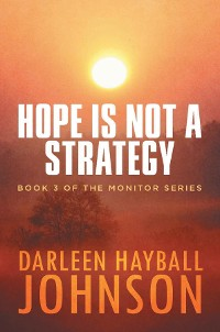 Cover HOPE IS NOT A STRATEGY