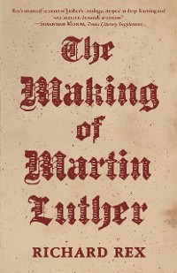 Cover The Making of Martin Luther