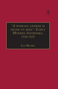Cover 'A womans answer is neuer to seke': Early Modern Jestbooks, 1526-1635