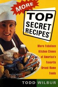 Cover More Top Secret Recipes