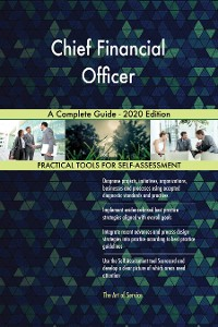 Cover Chief Financial Officer A Complete Guide - 2020 Edition
