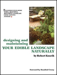 Cover Designing and Maintaining Your Edible Landscape Naturally