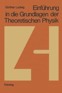 Cover Einfuhrung in die Grundlagen der Theoretischen Physik