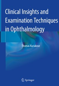 Cover Clinical Insights and Examination Techniques in Ophthalmology