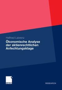 Cover Ökonomische Analyse der aktienrechtlichen Anfechtungsklage