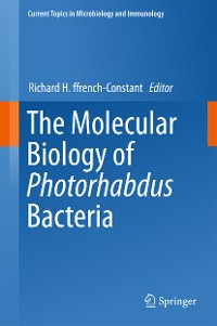 Cover The Molecular Biology of Photorhabdus Bacteria