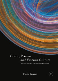 Cover Crime, Prisons and Viscous Culture