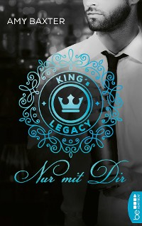 Cover King's Legacy - Nur mit dir