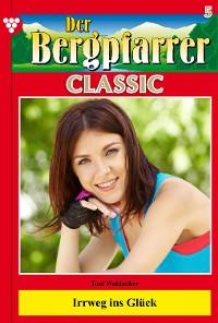 Cover Der Bergpfarrer Classic 5 – Heimatroman