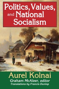 Cover Politics, Values, and National Socialism