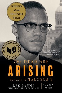 Cover The Dead Are Arising: The Life of Malcolm X