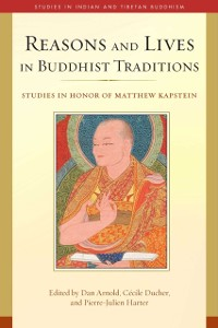 Cover Reasons and Lives in Buddhist Traditions
