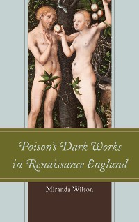 Cover Poison's Dark Works in Renaissance England