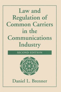 Cover Law And Regulation Of Common Carriers In The Communications Industry