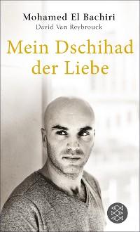 Cover Mein Dschihad der Liebe