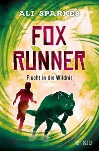 Cover Fox Runner – Flucht in die Wildnis
