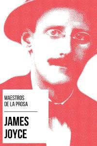 Cover Maestros de la Prosa - James Joyce