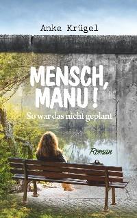 Cover Mensch, Manu!