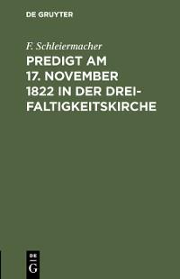 Cover Predigt am 17. November 1822 in der Dreifaltigkeitskirche