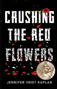 Cover Crushing the Red Flowers