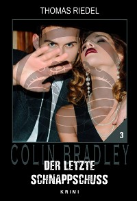 Cover Der letzte Schnappschuss
