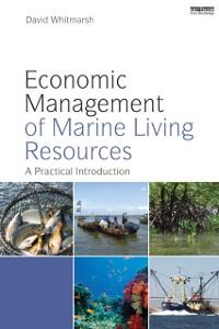 Cover Economic Management of Marine Living Resources