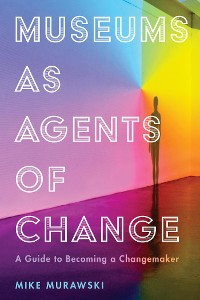 Cover Museums as Agents of Change